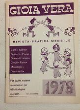 D9> GIOIA VERA - RIVISTA MENSILE PER LA SCUOLA MATERNA - DICEMBRE 1978