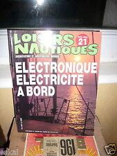 Loisirs Nautiques Hors Série 21 Janvier 1986 : Electronique Electricité A Bord