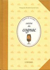 CUISINE DU COGNAC - Carnet de recettes + Françoise BARBIN-LECREVISSE Livre neuf
