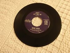 TEEN DEAN REED  DON'T LET HER GO/NO WONDER CAPITOL 4384