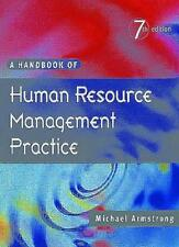 A Handbook of Human Resource Management Practice,Michael Armstrong