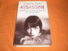 cinzia tani assassine 4 secoli di delitti al femminile 1998
