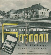 Herzogau Prospekt Hotel von 1939 Grenzhotel Bayerische Ostmark