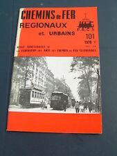 Chemins de fer régionaux et urbains 101 1970 CHARENTON SAINT MANDé SAINT MAURICE