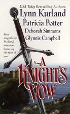 A Knight's Vow Kurland, Lynn, Potter, Patricia, Simmons, Deborah, Campbell, Gly