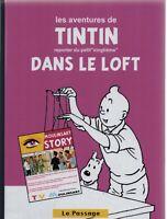 PASTICHE. Tintin dans le Loft.  Album cartonné 52 pages couleurs. HORS COMMERCE