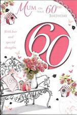 60th BIRTHDAY CARD FOR MUM - AGE 60 - MUM - BENCH, FLOWERS, BIRDHOUSE, PRESENTS