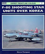 Thompson, Warren - F-80 Shooting Star Units over Korea (Frontline Colour)