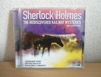 Sherlock Holmes The Rediscovered Railway Mysteries And Other Stores CD Audiobook