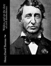 Walden, and on the Duty of Civil Disobedience by Thoreau, Henry D 9781502310842