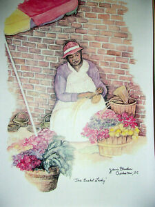 "Vintage Charleston Market ""The Basket Lady""Jeanie Drucker - Signed - S. Carolina"