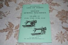 Illustrated Parts Manual, Service Singer 15-88 15-89 15-90 15-91 Sewing Machines