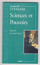 Sciences Et Pouvoirs, Faut-il En Avoir Peur ? Isabelle Stengers