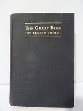 1927 The Great Bear - Thane Pardway & Co By Lester Cohen HC Book
