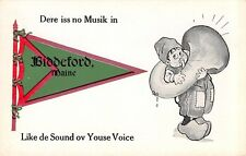 """Dere is No Musik"" in Biddeford Maine~Like Sound of Your Voice~Tuba~1913 Pennant"