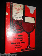 The Wines of Bordeaux - Professor J R Roger - 1960-1st, Vintage French Wine Book