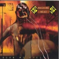 Machine Head Burn My Eyes New CD