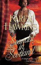 Scandal in Scotland by Karen Hawkins (2011) New !