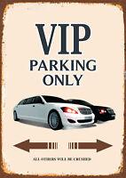 Vip Estacionamiento Sólo Letrero de Metal Arqueado Tin Sign 20 X 30CM
