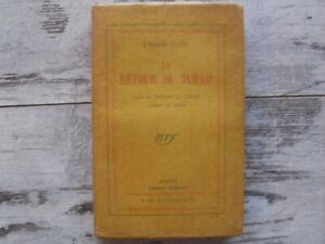 André Gide le retour du Tchad - Edition originale dédicacée