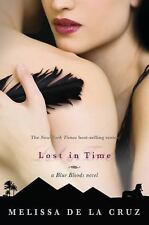 Melissa De La Cruz - Lost In Time (2011) - Like New - 1st Edition Hardcover