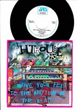 Hithouse - Move Your Feet To The Rhythm of the Beat 7 Inch Vinyl Single -BELGIUM