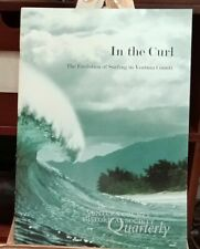 In the Curl: The Evolution of Surfing in Ventura County, 2000, V. 44, No. 3