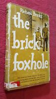 The Brick Foxhole by Richard Brooks 1945 Hardcover w/DJ First Edition VERY RARE