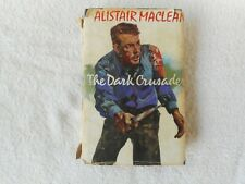 The Dark Crusader - Alistair MacLean -  4th  Edition 1969 HC/DJ good condition
