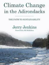 Climate Change in the Adirondacks: The Path to Sustainability-ExLibrary