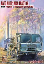 NEUHEIT ! Nato M1001 MAN Tractor & Pershing  Missile Erector Launcher