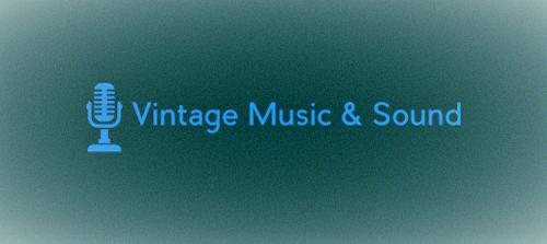 Vintage Music & Sound