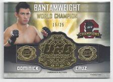 2014 TOPPS UFC FULL BELT RELIC DOMINICK CRUZ #15/25