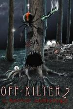 Off-Kilter 2 : A Horror Anthology by Crystal Sanchez, Abbie Sedef, Stacy...