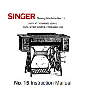 SINGER SEWING MACHINE NO 15 INSTRUCTION MANUAL REPRINTED COMB BOUND
