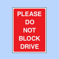 Please Do No Block Drive Sign - No Parking, Private, Vehicle Sticker - PARK0019