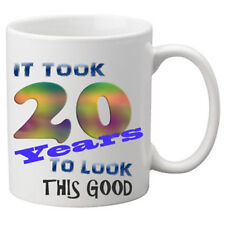 Il a fallu 20 ans pour regarder cette bonne tasse. grand cadeau d'anniversaire