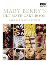 Mary Berry's Ultimate Cake Book : Over 200 Classic Recipes, Paperback by Berr...