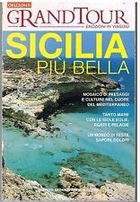 GRAND TOUR EMOZIONI IN VIAGGIO  - SICILIA PIU' BELLA - DE AGOSTINI 2007