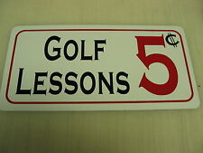 GOLF LESSONS 5 Cents Tin Metal Sign 6x12
