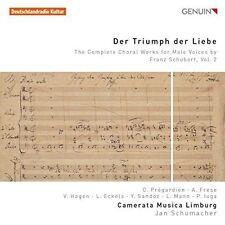 DER TRIUMPH DER LIEBE: THE COMPLETE CHORAL WORKS FOR MALE VOICES BY FRANZ SCHUBE