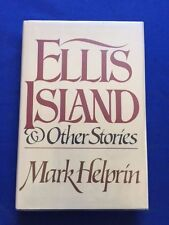 ELLIS ISLAND AND OTHER STORIES - FIRST EDITION SIGNED BY MARK HELPRIN
