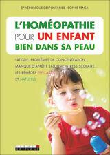 HOMEOPATHIE POUR UN ENFANT BIEN DANS SA PEAU - DR VERONIQUE DESFONTAINES