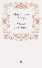 Wood and Stone by John Cowper Powys (2008, Paperback)