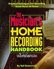 The Musician's Home Recording Handbook (Reference)