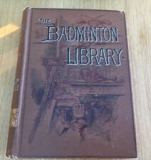 The Badminton Library 1903 Swimming By A Sinclair W Henry - Antique Hardback