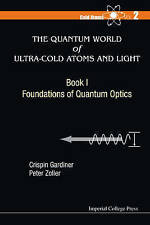 The Quantum World of Ultra-Cold Atoms and Light Book I: Foundations of Quantum O