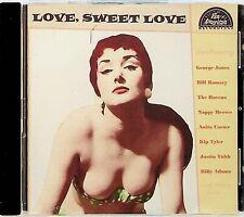 LOVE SWEET LOVE The Best of Rock N Roll/Rockabilly CD Bill Ramsey/Kip Tyler 50s