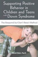 Supporting Positive Behavior in Children & Teens with Down Synd... 978160613