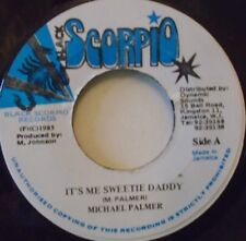 "MICHAEL PALMER - Its Me Sweetie Daddy - 7"" Single JA PRESS"